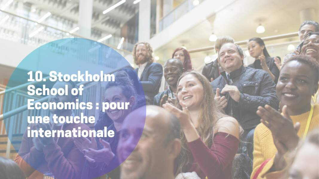 10. Stockholm School of Economics : pour une touche internationale