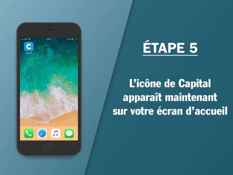 Étape 5 : L'icône de Capital apparaît maintenant sur votre écran d'accueil