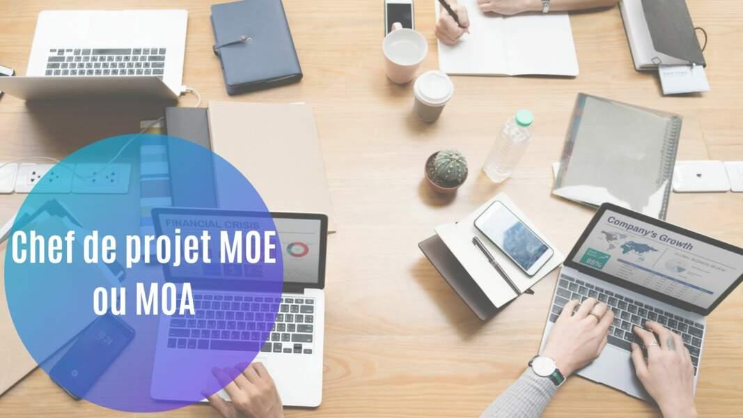 Chef de projet MOE ou MOA