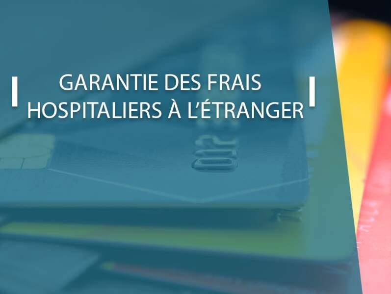 Garantie des frais hospitaliers à l'étranger