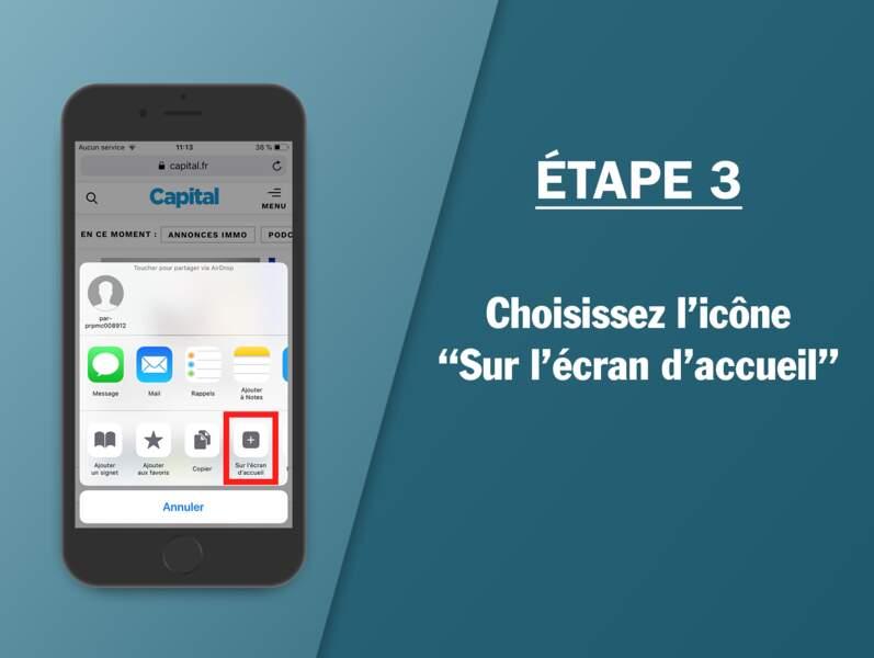 """Étape 3 : Choisissez l'icône """"Sur l'écran d'accueil"""""""