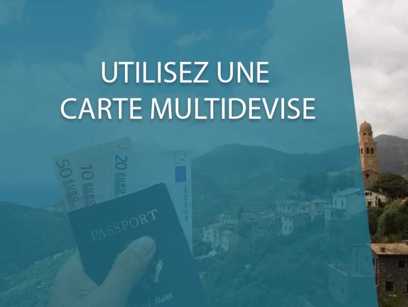 Utilisez une carte multidevise