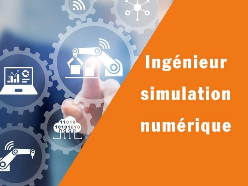 Ingénieur simulation numérique - Il anticipe les conditions de production