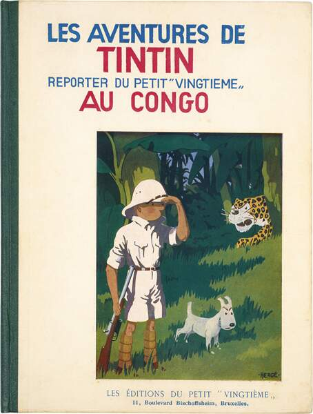 """Hergé : l'album """"Les aventures de Tintin reporter du petit """"vingtième"""" au Congo"""""""