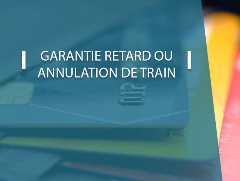 Garantie retard ou annulation de train