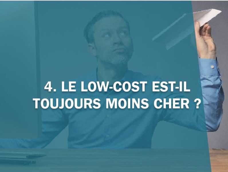 4. Le low-cost est-il toujours moins cher ?