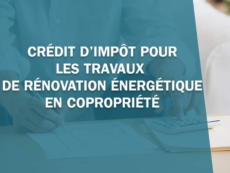 Crédit d'impôt pour les travaux de rénovation énergétique en copropriété