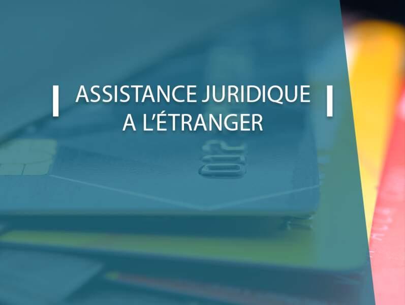 Assistance juridique à l'étranger