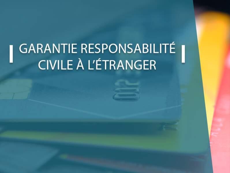 Garantie responsabilité civile à l'étranger