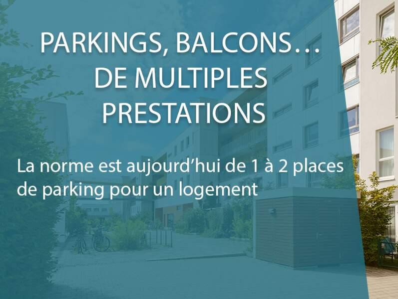 Parkings, balcons… de multiples prestations