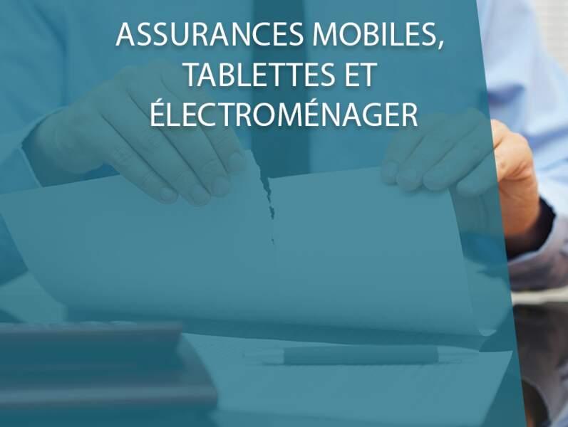 Assurances mobiles, tablettes et électroménager