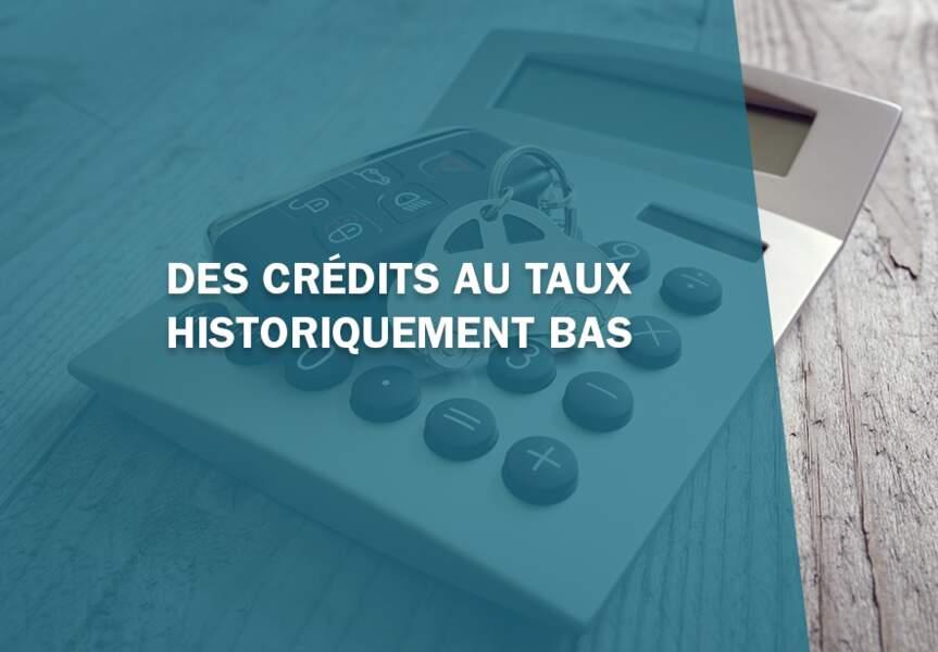 6- Des crédits au taux historiquement bas