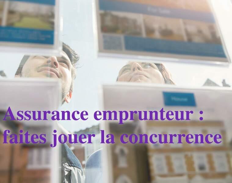 Assurance emprunteur : faites jouer la concurrence