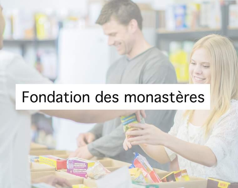 3ème : Fondation des monastères