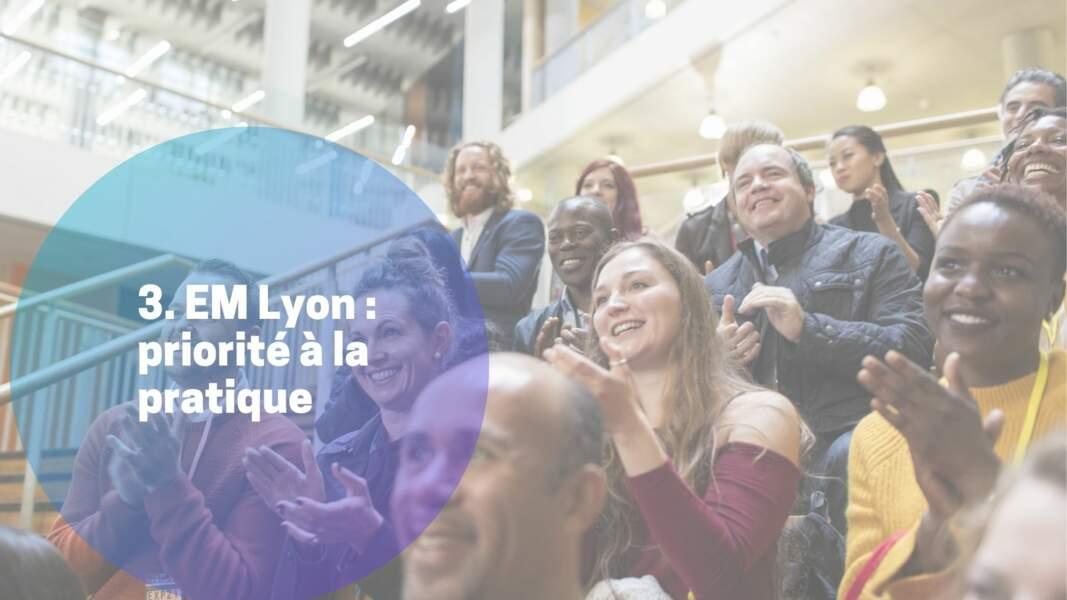 3. EM Lyon : priorité à la pratique