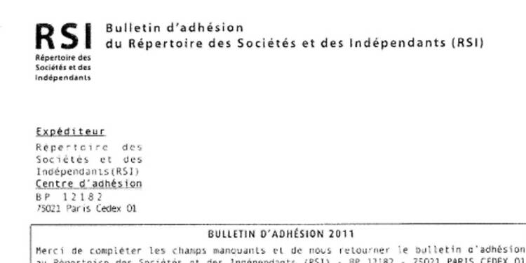 Travailleurs indépendants : gare aux faux bulletins d'adhésion ou de cotisations au RSI