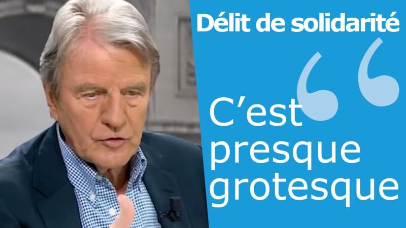 Le coup de gueule de Bernard Kouchner sur le délit de solidarité