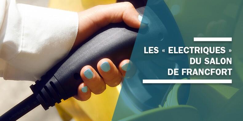 Salon de Francfort 2019 : quelles sont les nouveautés électriques ?