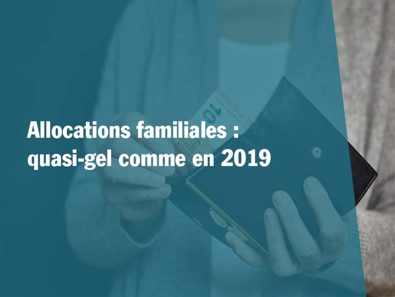 Allocations familiales : quasi-gel comme en 2019