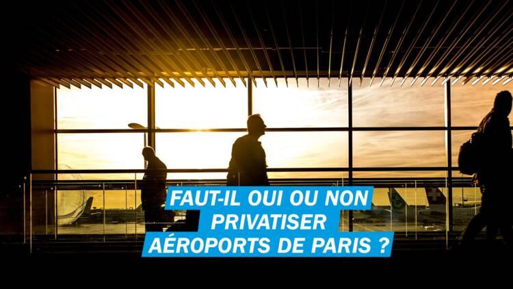 Faut-il oui ou non privatiser Aéroports de Paris (ADP) ?