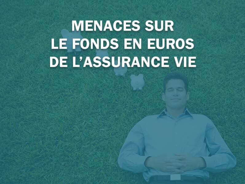 Menaces sur le fonds en euros de l'assurance vie