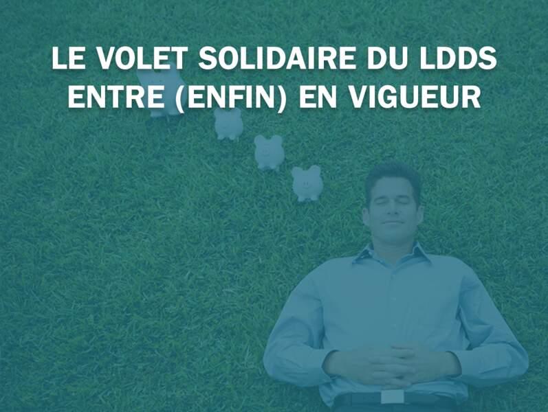 Le volet solidaire du LDDS entre (enfin) en vigueur