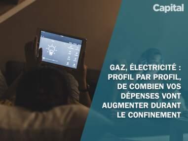 Gaz, électricité : profil par profil, de combien vos dépenses vont augmenter durant le confinement