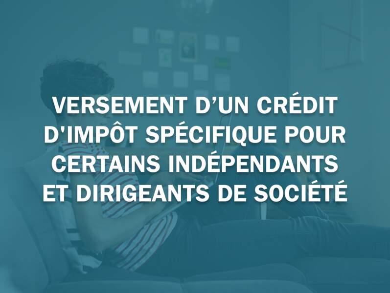 Versement d'un crédit d'impôt spécifique pour certains indépendants et dirigeants de société