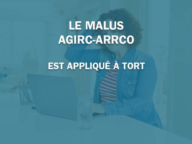 Le malus Agirc-Arrco est appliqué à tort