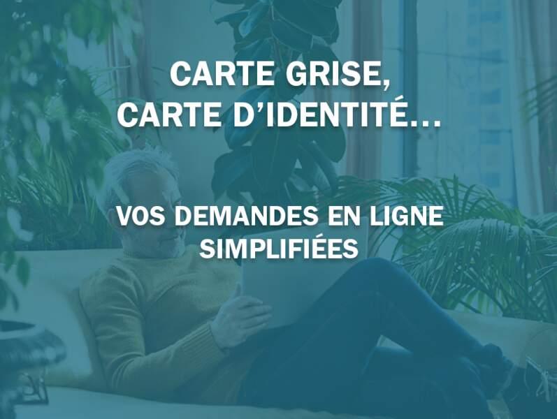 Carte grise, carte d'identité… vos demandes en ligne simplifiées