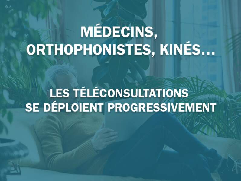 Médecins, orthophonistes, kinés… les téléconsultations se déploient progressivement