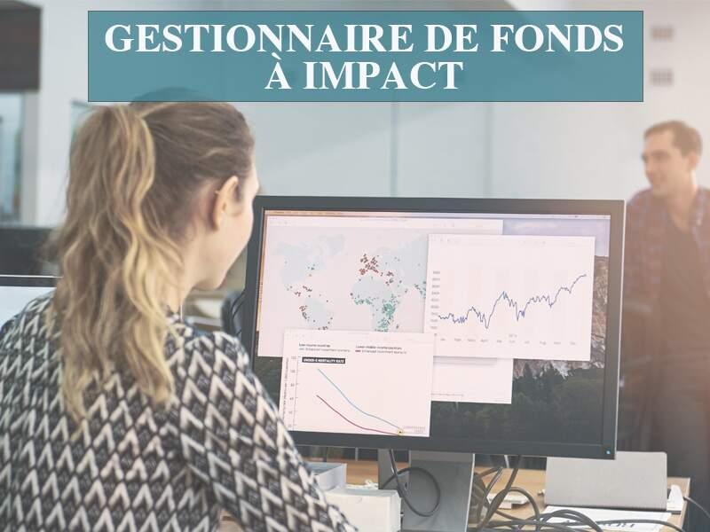 Gestionnaire de fonds à impact