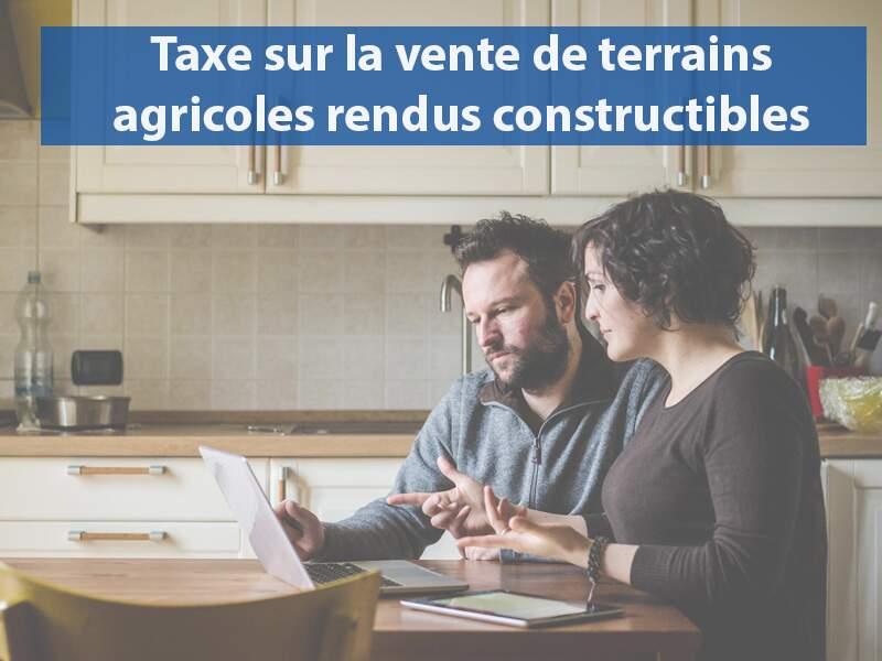 Taxe sur la vente de terrains agricoles rendus constructibles