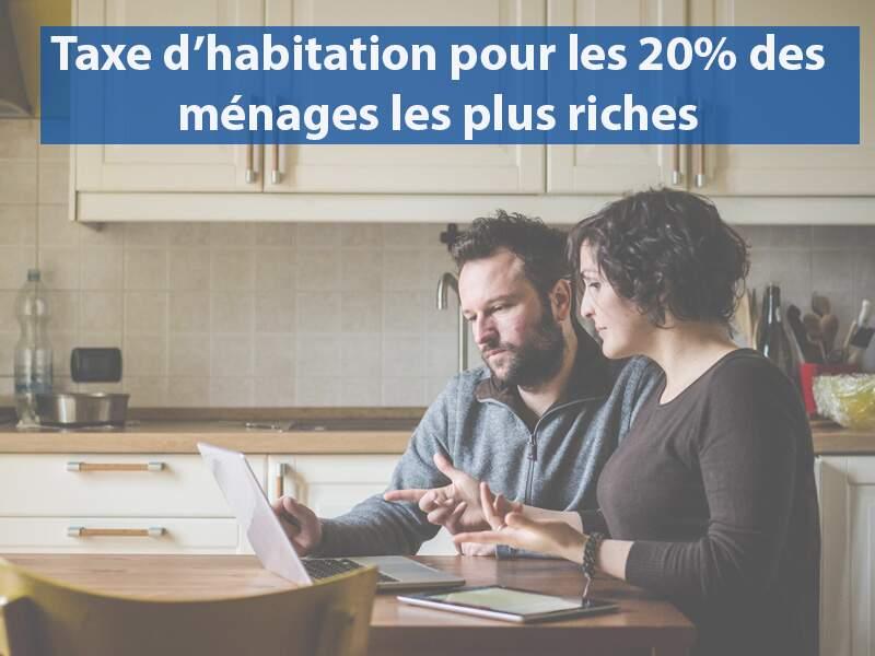 Taxe d'habitation pour les 20% des ménages les plus riches