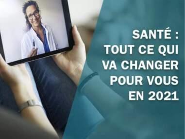 Santé : tout ce qui change pour vous en 2021