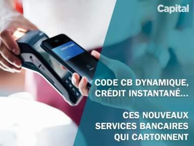 Code CB dynamique, crédit instantané... ces nouveaux services bancaires qui cartonnent
