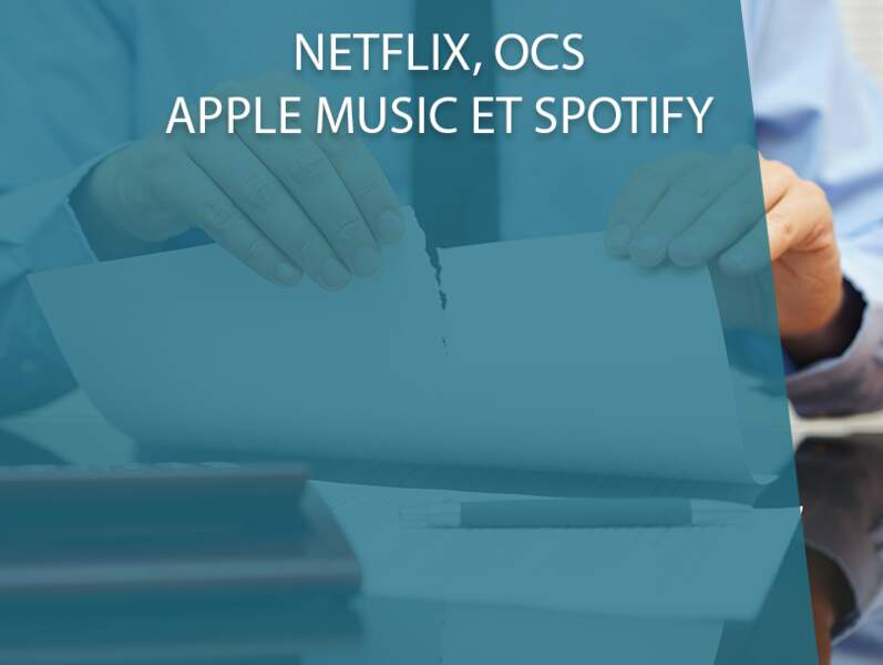 Netflix, OCS, Apple Music et Spotify