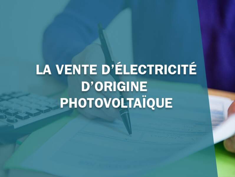 La vente d'électricité photovoltaïque