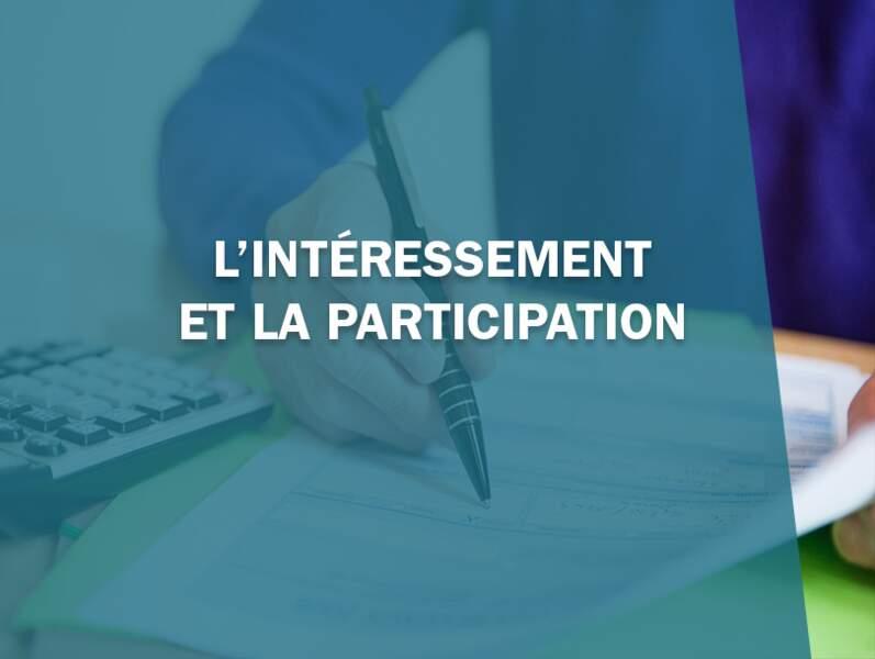 L'intéressement et la participation