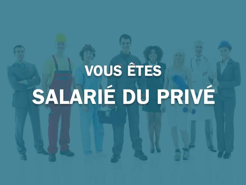 Vous êtes salarié du privé