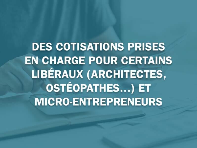 Des cotisations prises en charge pour certains libéraux (architectes, ostéopathes…) et micro-entrepreneurs