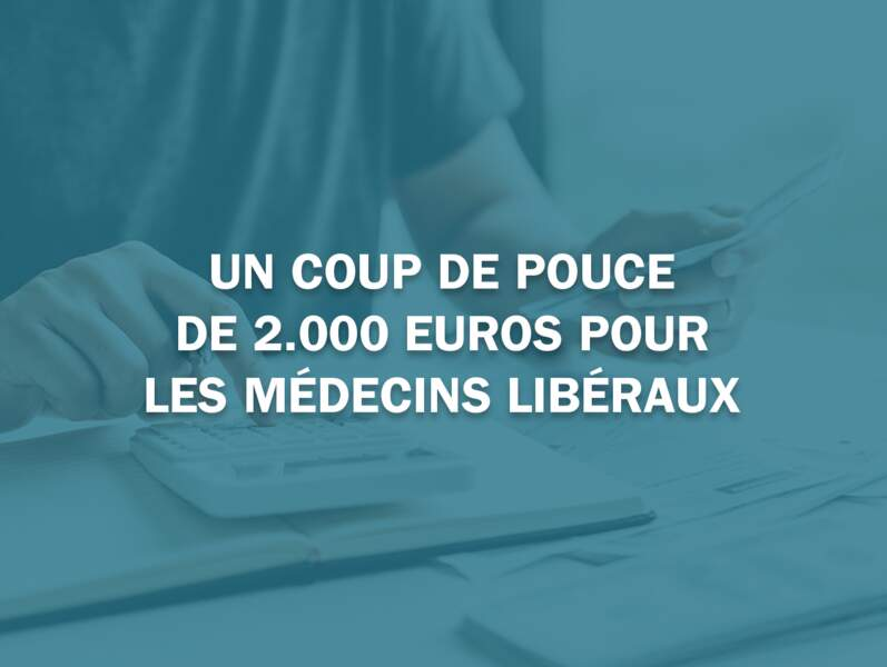 Un coup de pouce de 2.000 euros pour les médecins libéraux