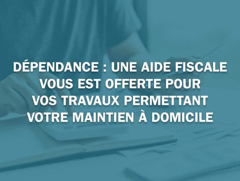 Dépendance : une aide fiscale vous est offerte pour vos travaux permettant votre maintien à domicile