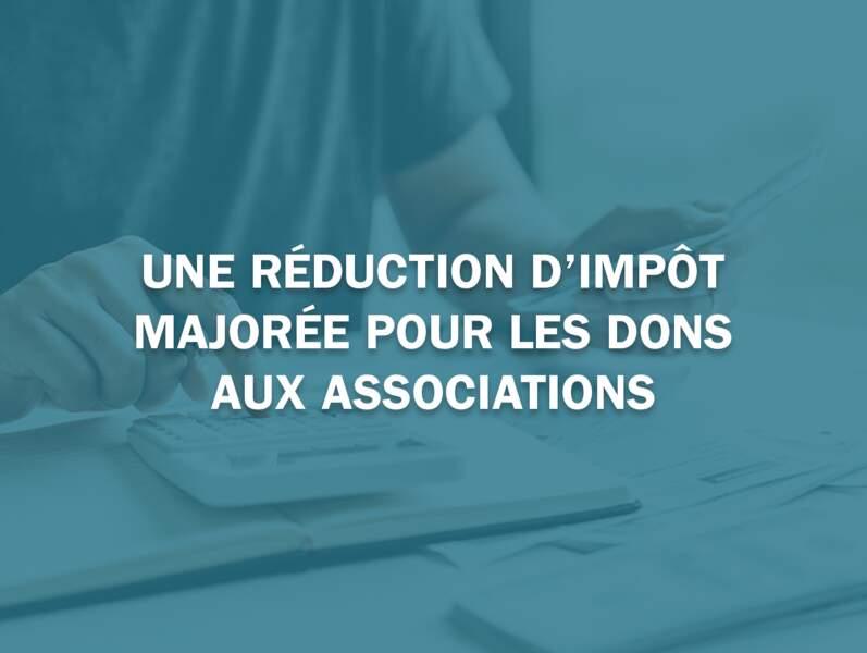 Une réduction d'impôt majorée pour les dons aux associations