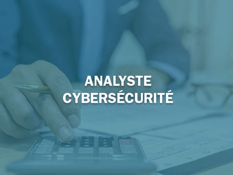 Analyste cybersécurité