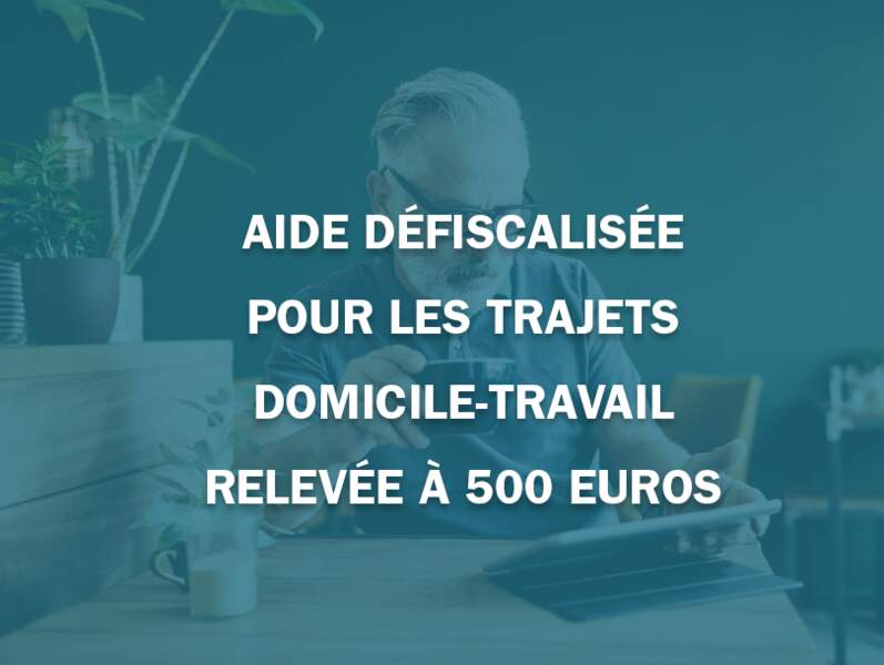 Aide défiscalisée pour les trajets domicile-travail relevée à 500 euros