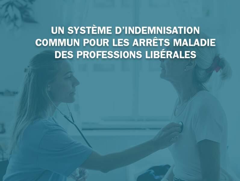 Un système d'indemnisation commun pour les arrêts maladie des professions libérales