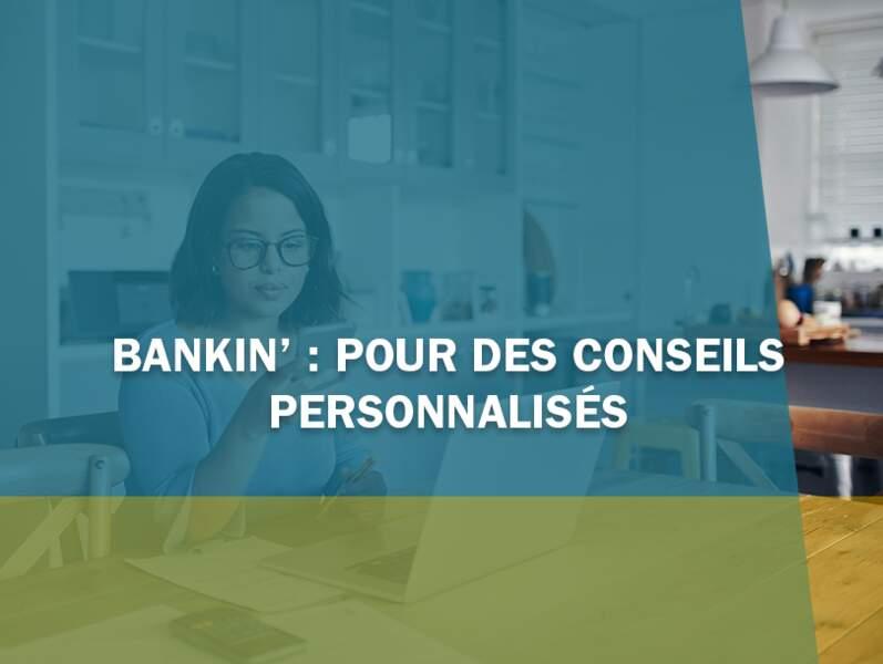 Bankin' : l'appli qui donne des conseils