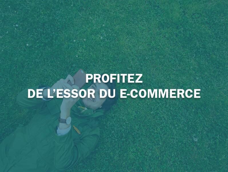 Profitez de l'essor du e-commerce