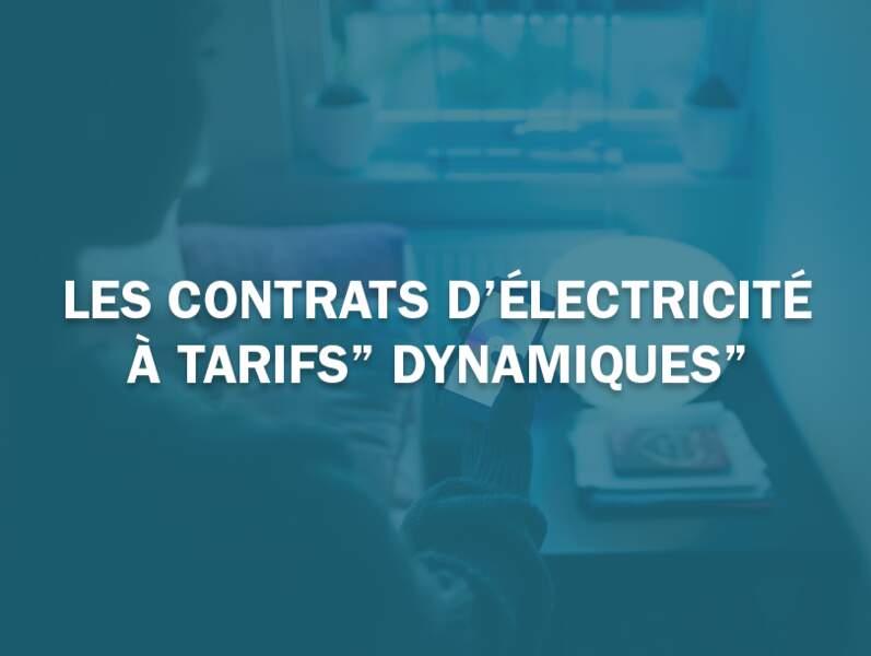 """Les contrats d'électricité à tarifs """"dynamiques"""""""